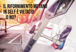 Il rifornimento metano in self è vietato! …o no?